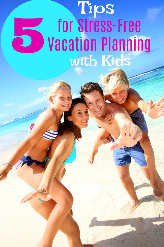 Planning a vacation with kids