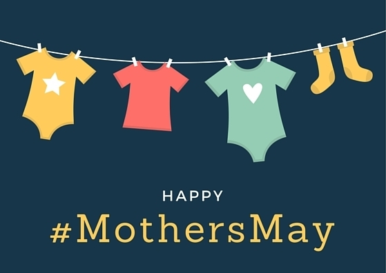 Mother's Day? Why not #MothersMay ?