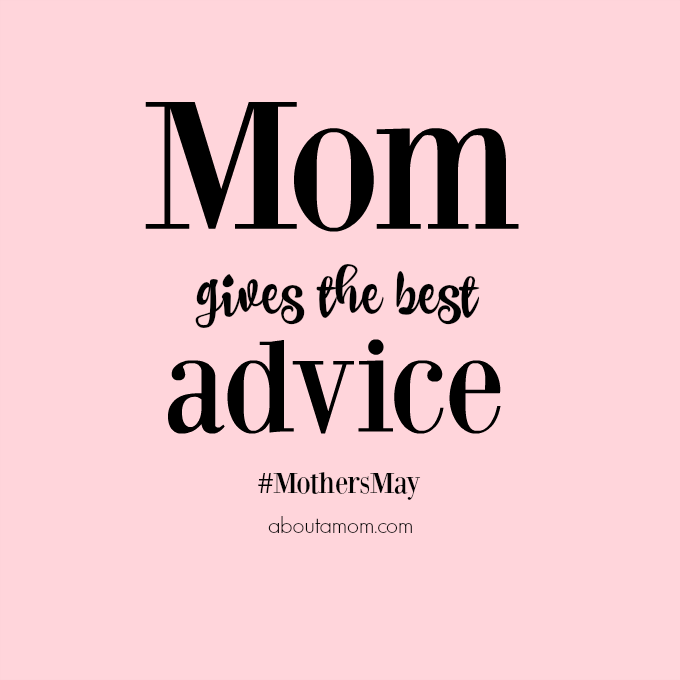 Mom Gives the Best Advice
