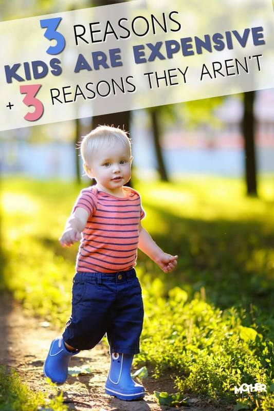 3 Reasons Kids Are Expensive... And 3 Reasons They Aren't