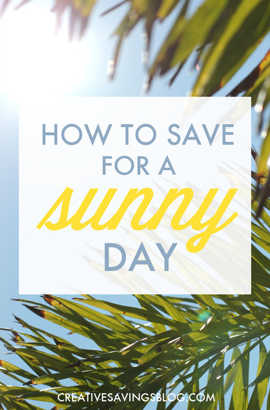 How to Save for a Sunny Day