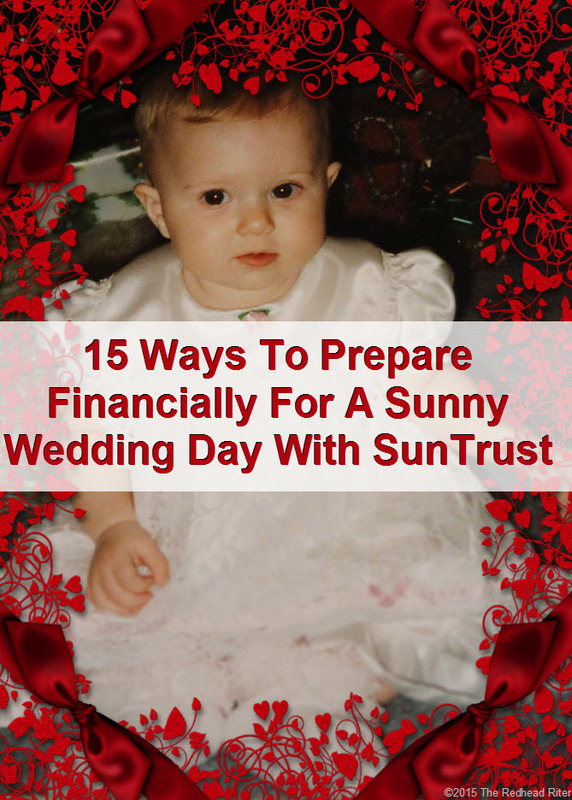 15 Ways To Prepare Financially For A Sunny Wedding Day With SunTrust