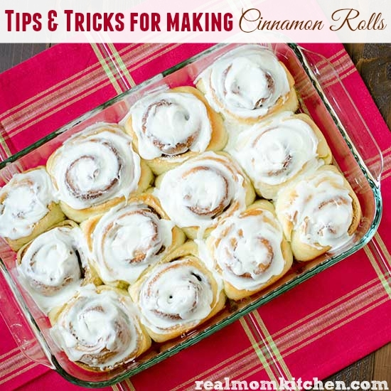 Cinnamon Roll Tips and Tricks | realmomkitchen.com