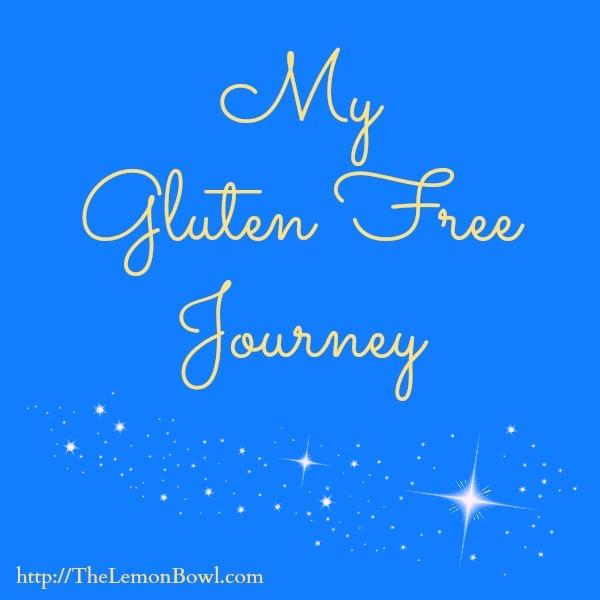 MY GLUTEN FREE JOURNEY