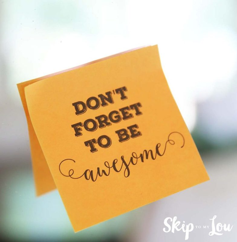 don't forget to be awesom post-it note