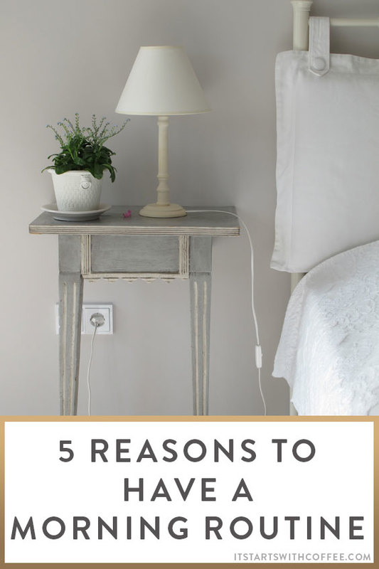 5-Reasons-To-Have-A-Morning-Routine-o
