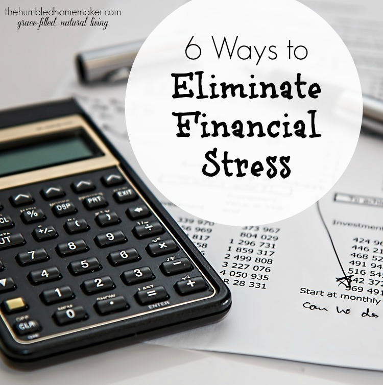 6 Ways to Eliminate Financial Stress