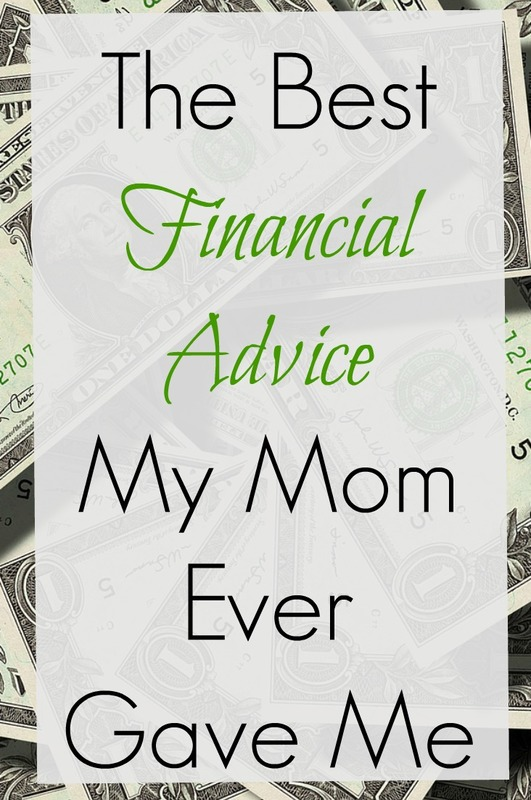 The best financial advice my mom ever gave me helped sustain our family through financial hardships. I hope this advice will encourage you!