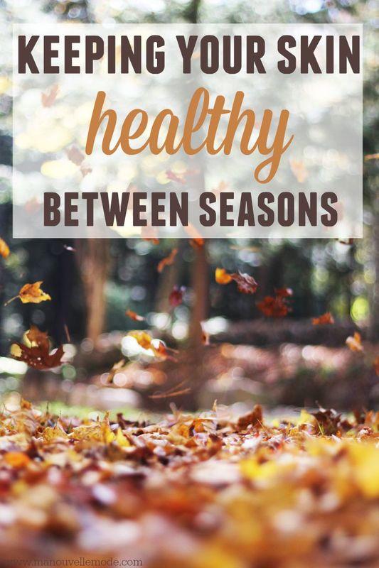 healthy skin between seasons