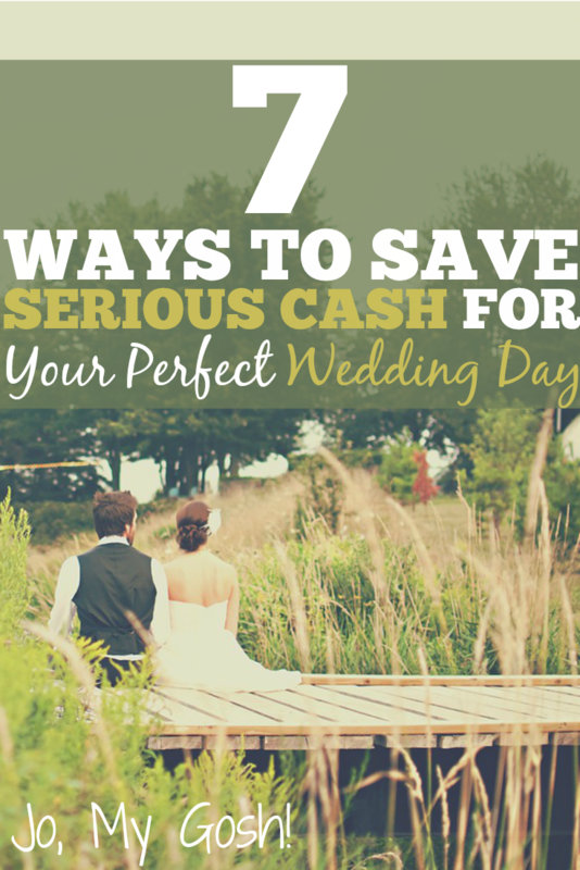 7 Ways to Save Serious Cash for Your Perfect Wedding Day