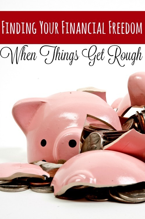 Finding Your Financial Freedom When Things Get Rough