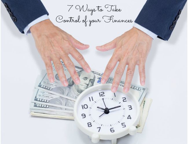 Stressed about Money? 7 Ways to START Taking Control of your Finances today!
