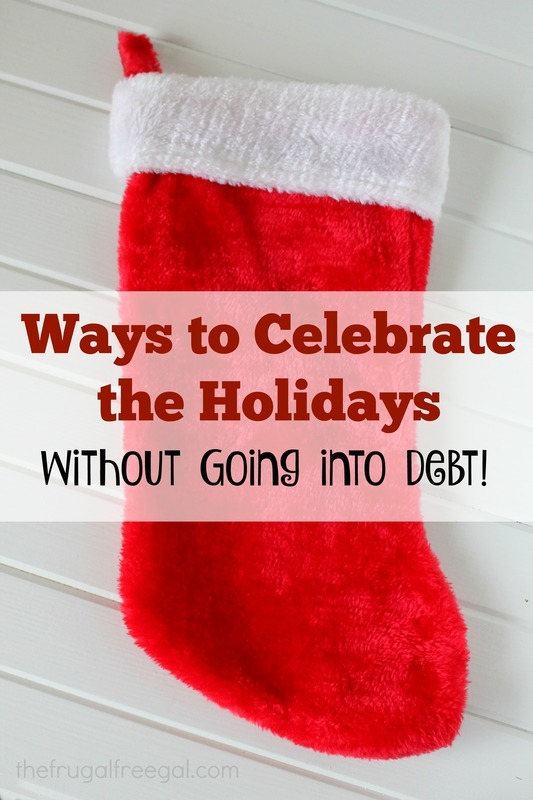 12 Ways to Celebrate the Holidays (Without Going into Debt!)