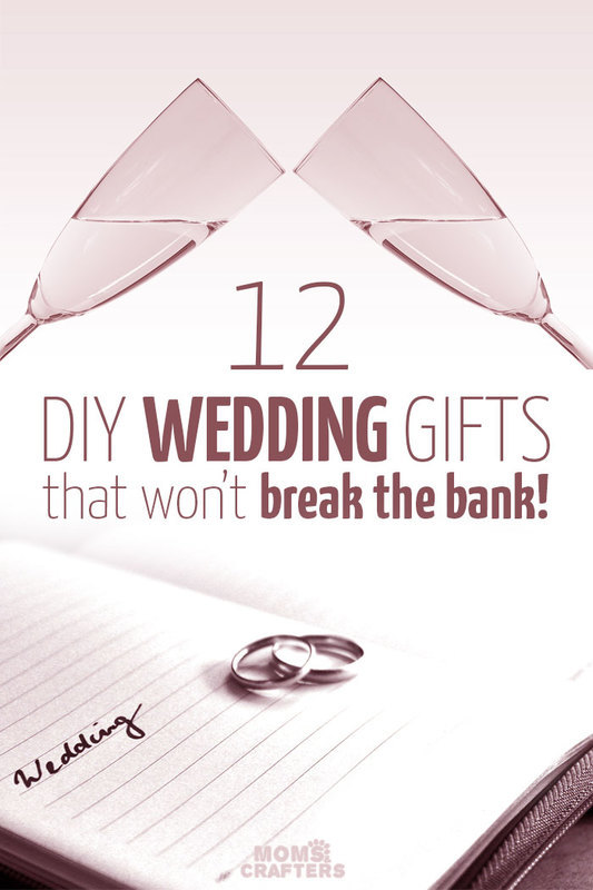 DIY Wedding Gifts that will help you save