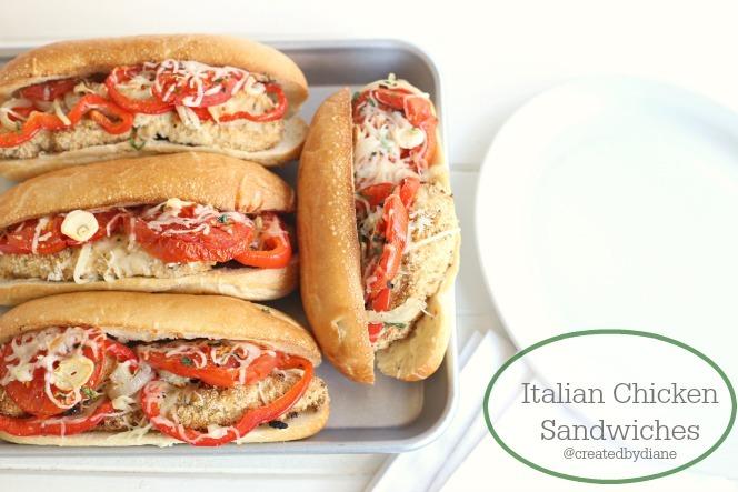 Italian Chicken Sandwiches | Created by Diane