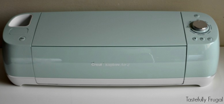 Cricut Explore Air2: My Favorite Craft Tool | Tastefully Frugal